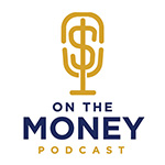 On The Money Podcast